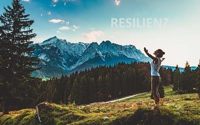 Mit Resilienz (nicht nur) die Coronakrise meistern